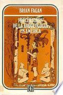 libro Precursores De La Arqueología En América