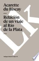 libro Relación De Un Viaje Al Río De La Plata