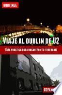 Viaje Al Dubln De U2   Turismo Fcil Y Por Tu Cuenta